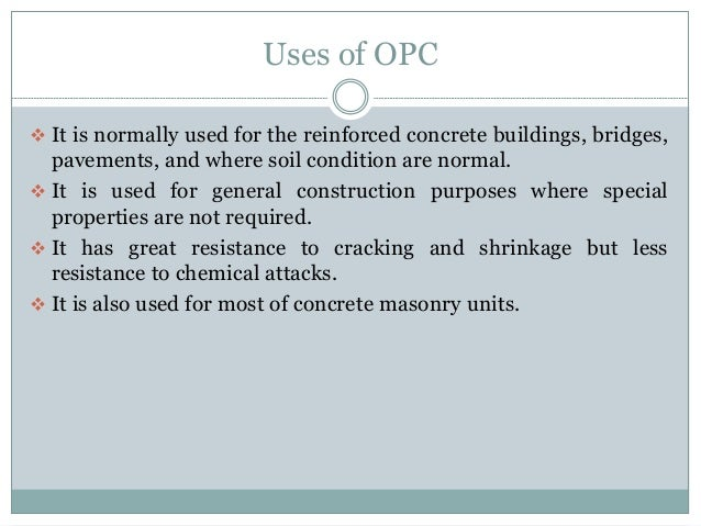 Using Portland Cement : Ordinary portland cement opc rapid hardening