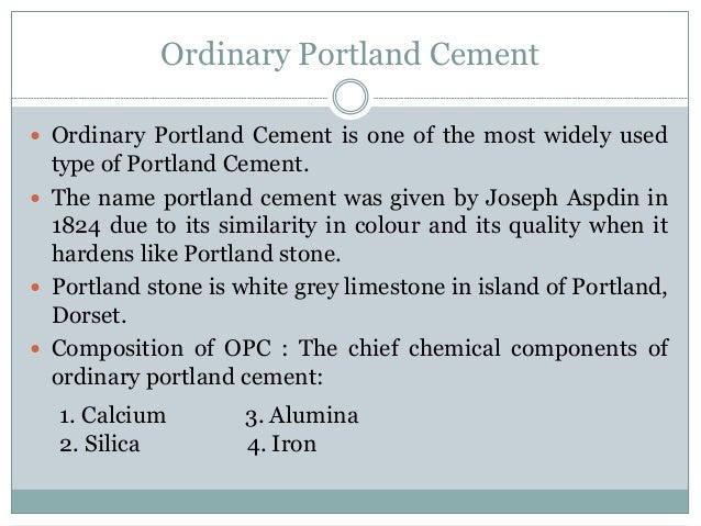 Portland Cement Composition : Ordinary portland cement opc rapid hardening