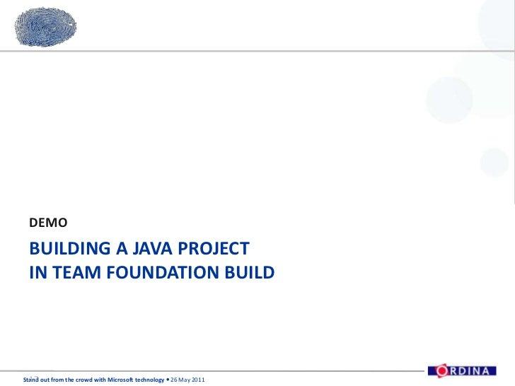 Ordina SOFTC Presentation - TFS and JAVA, better together