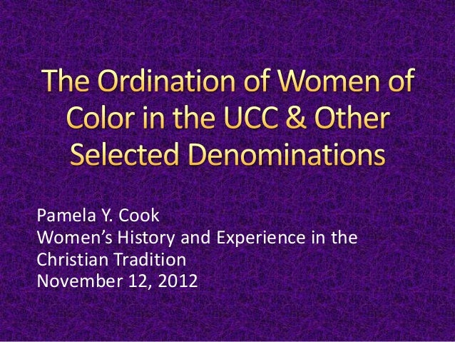 Pamela Y. Cook Women's History and Experience in the Christian Tradition November 12, 2012