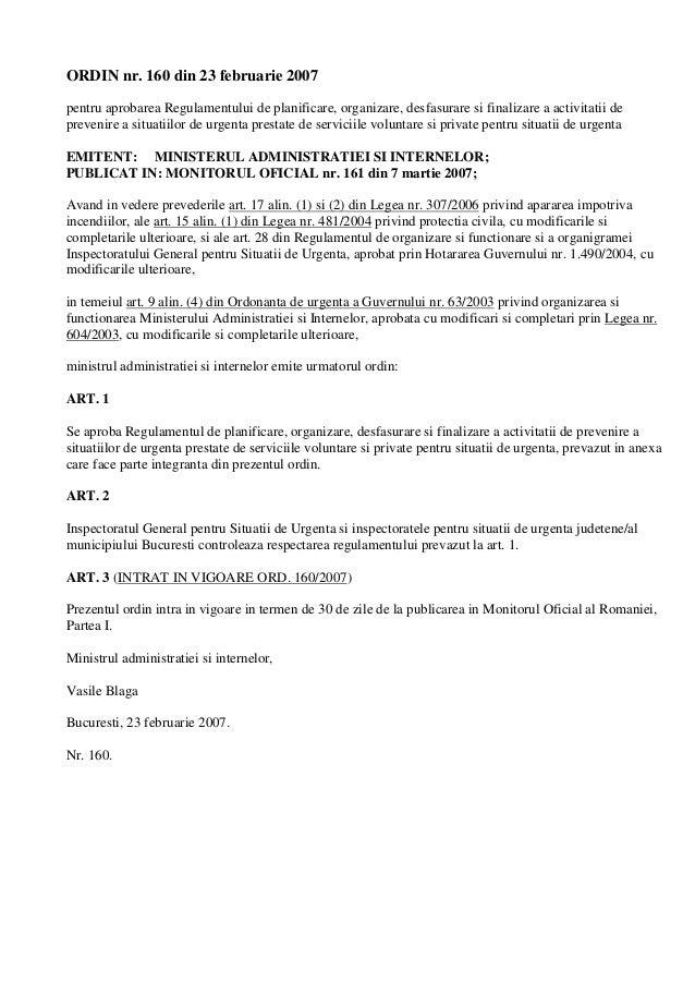 ORDIN nr. 160 din 23 februarie 2007 pentru aprobarea Regulamentului de planificare, organizare, desfasurare si finalizare ...