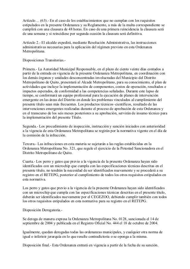 Artículo… (63).- En el caso de los establecimientos que no cumplan con los requisitosestipulados en la presente Ordenanza ...