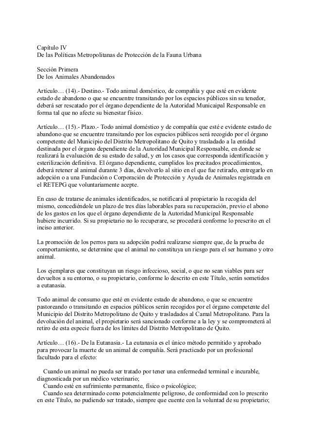 Capítulo IVDe las Políticas Metropolitanas de Protección de la Fauna UrbanaSección PrimeraDe los Animales AbandonadosArtíc...