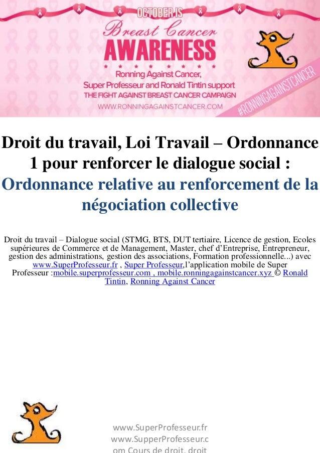 www.SuperProfesseur.fr www.SupperProfesseur.c Droit du travail, Loi Travail – Ordonnance 1 pour renforcer le dialogue soci...