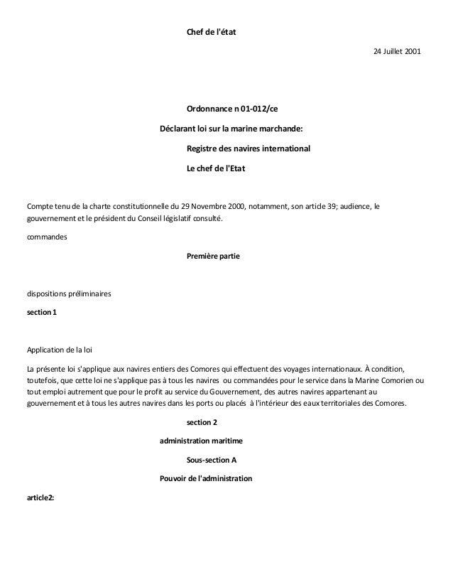 Chef de l'état 24 Juillet 2001 Ordonnance n 01-012/ce Déclarant loi sur la marine marchande: Registre des navires internat...