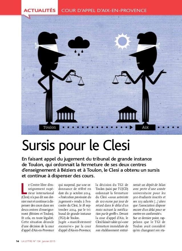 LA LETTRE NO 134 Janvier201514 Le Centre libre d'en- seignement supé- rieur international (Clesi) n'a pas dit son der- n...