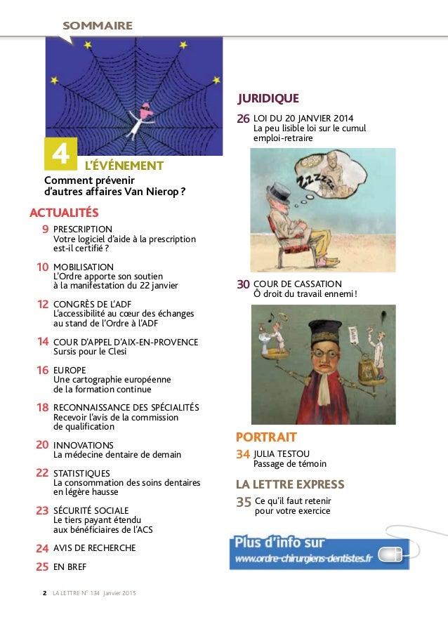 LA LETTRE NO 134 Janvier 20152 4  L'ÉVÉNEMENT Comment prévenir d'autres affaires Van Nierop? LOI DU 20JANVIER 2014 La p...