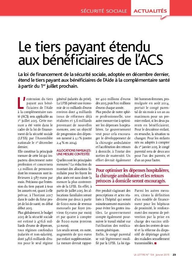 LA LETTRE NO 134 Janvier2015 23 L' extension du tiers payant aux béné ficiaires de l'Aide à la complémentaire san té (...