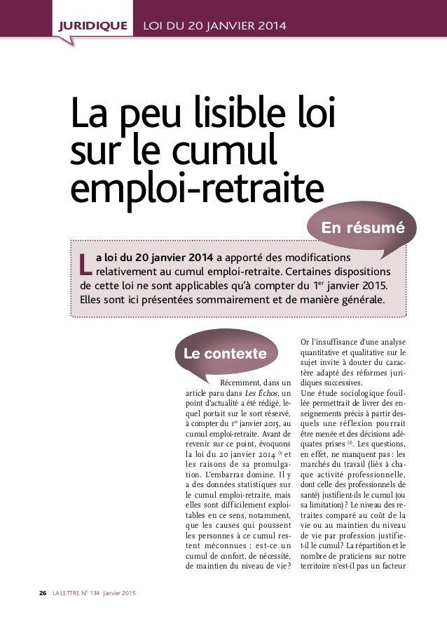 LA LETTRE NO 134 Janvier201526  Récemment, dans un article paru dans Les Échos, un point d'actualité a été rédigé, le- ...