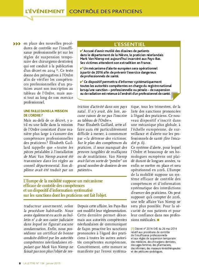 LA LETTRE NO 134 Janvier 20158 en place des nouvelles procé dures de contrôle sur l'insuffi sance professionnelle (et s...