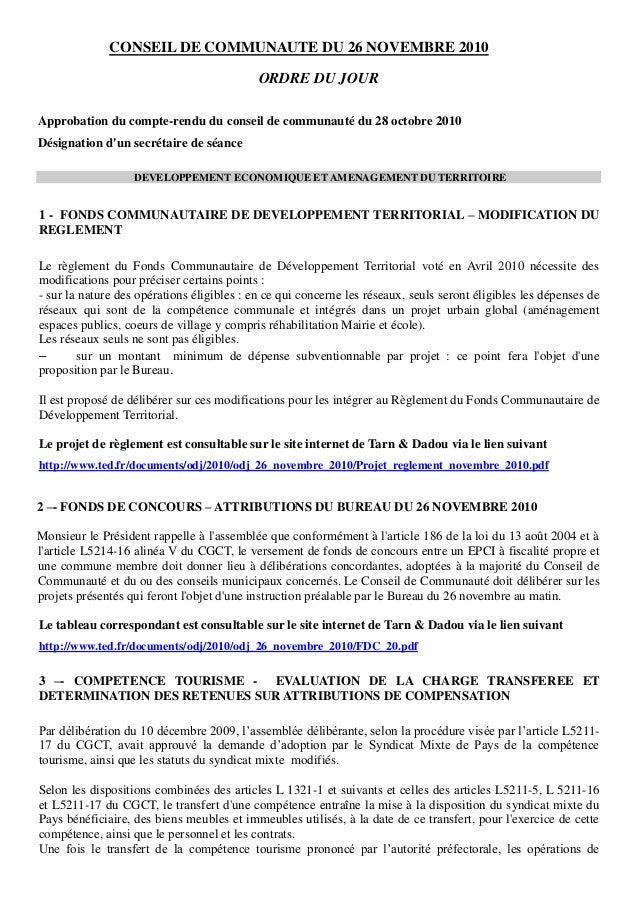 CONSEIL DE COMMUNAUTE DU 26 NOVEMBRE 2010 ORDRE DU JOUR Approbation du compte-rendu du conseil de communauté du 28 octobre...