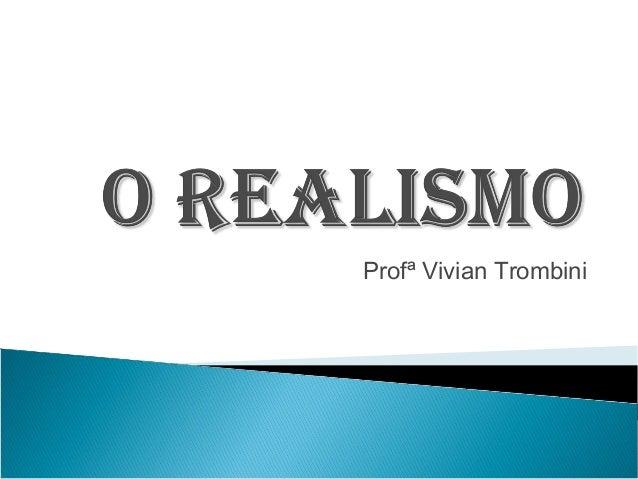 Profª Vivian Trombini