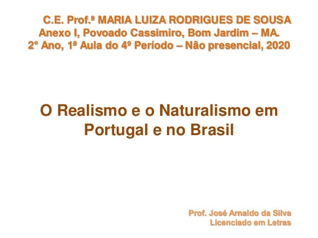 C.E. Prof.ª MARIA LUIZA RODRIGUES DE SOUSA Anexo I, Povoado Cassimiro, Bom Jardim – MA. 2° Ano, 1ª Aula do 4º Período – Nã...