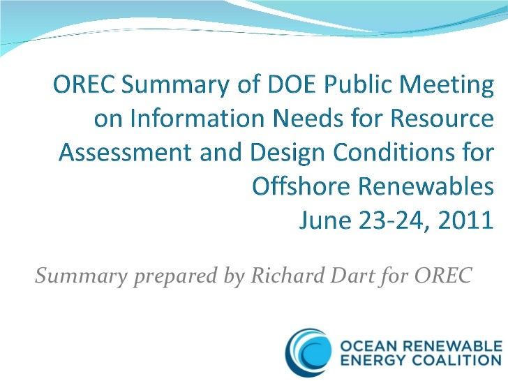 Summary prepared by Richard Dart for OREC