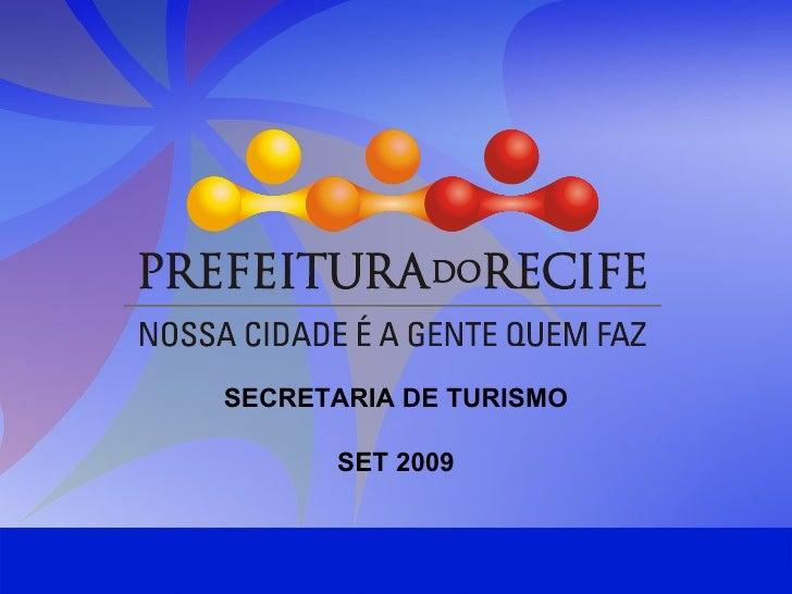 SECRETARIA DE TURISMO SET 2009