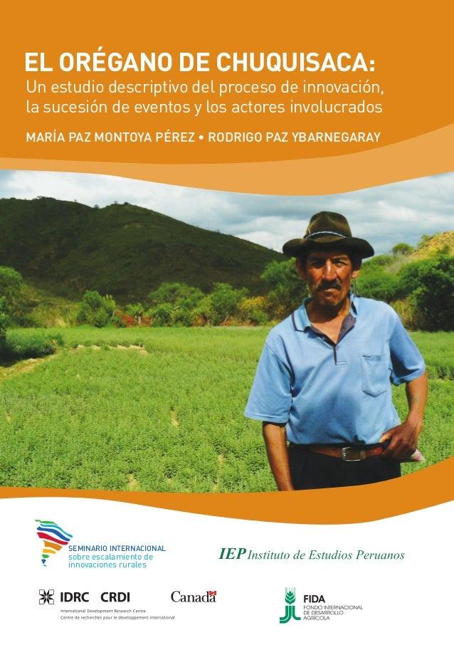 UN ESTUDIO DESCRIPTIVO DEL PROCESO DE INNOVACIÓN • 1EL ORÉGANO DE CHUQUISACA:Un estudio descriptivo del proceso de innovac...