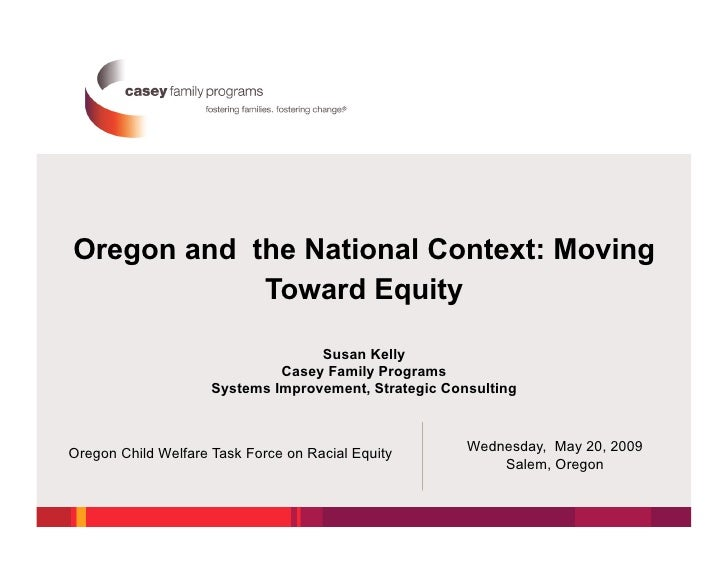 Oregon and the National Context: Moving             Toward Equity                                     Susan Kelly         ...