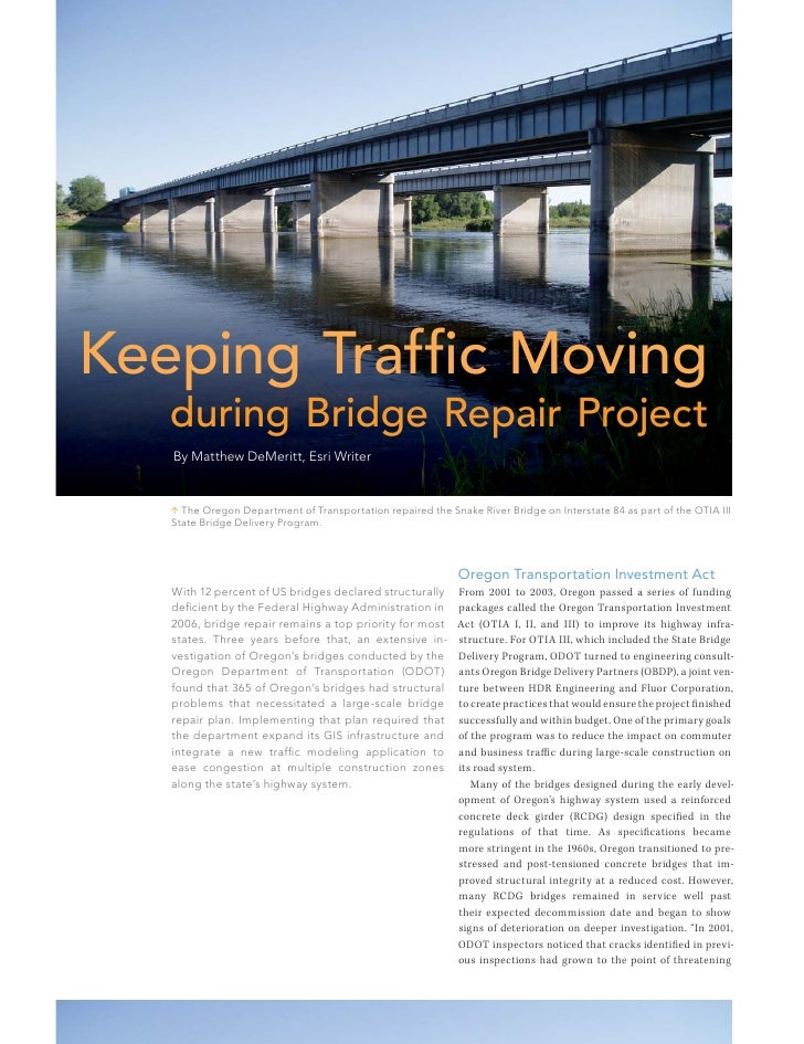 Keeping Traffic Moving   during Bridge Repair Project   By Matthew DeMeritt, Esri Writer    The Oregon Department of Tran...