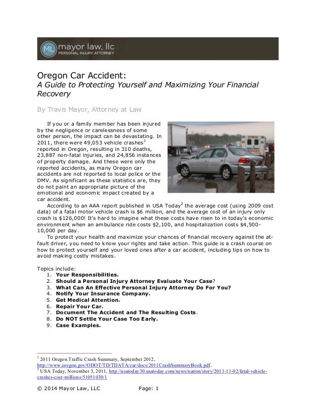 Oregon Car Accident:  A Guide to Protecting Yourself and Maximizing Your Financial Recovery By Travis Mayor, Attorney at L...