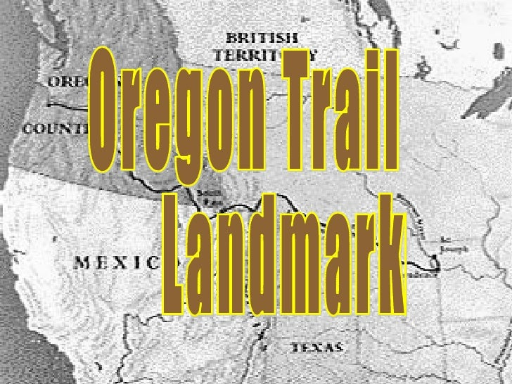 Oregon Trail Landmarks