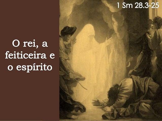  Saul desobedeceu a Deus e foi rejeitado por Ele (1 Sm 13.13,14).  Desobedeceu de novo e foi totalmente rejeitado (1 Sm ...