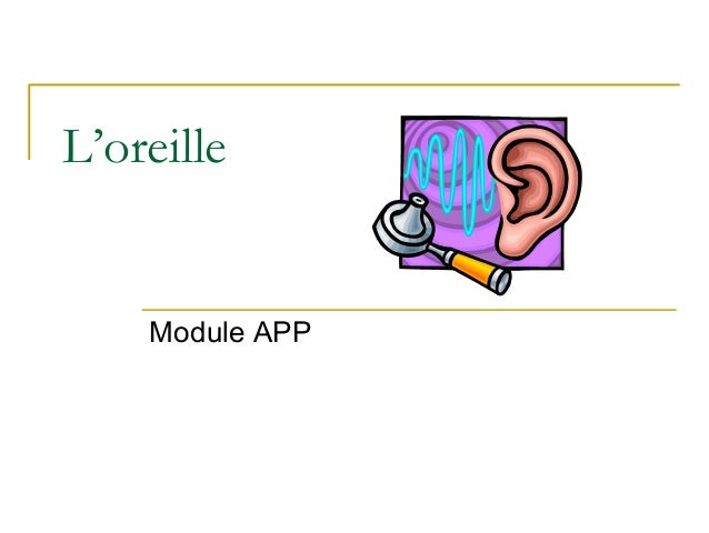L'oreille Module APP