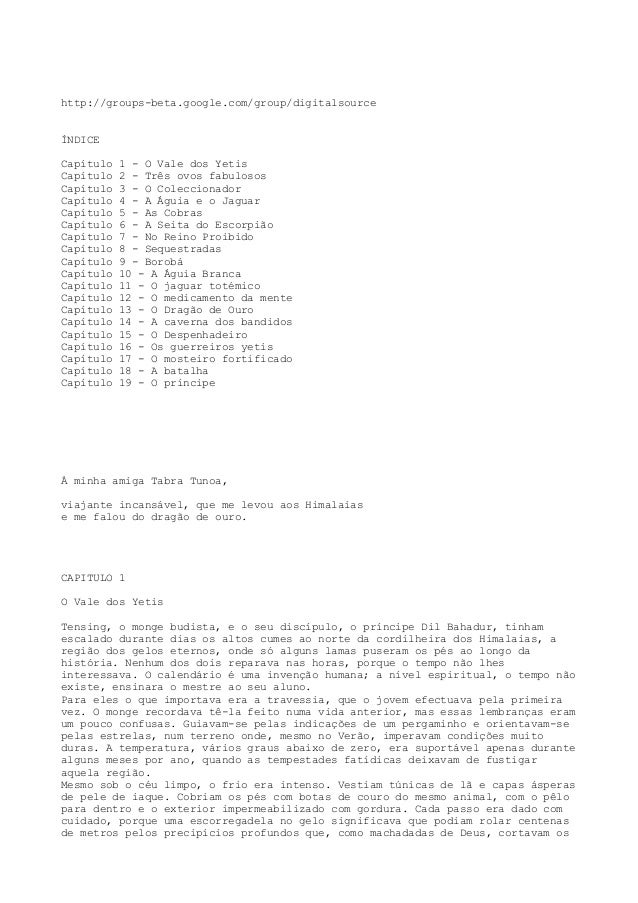 http://groups-beta.google.com/group/digitalsource ÍNDICE Capítulo 1 - O Vale dos Yetis Capítulo 2 - Três ovos fabulosos Ca...