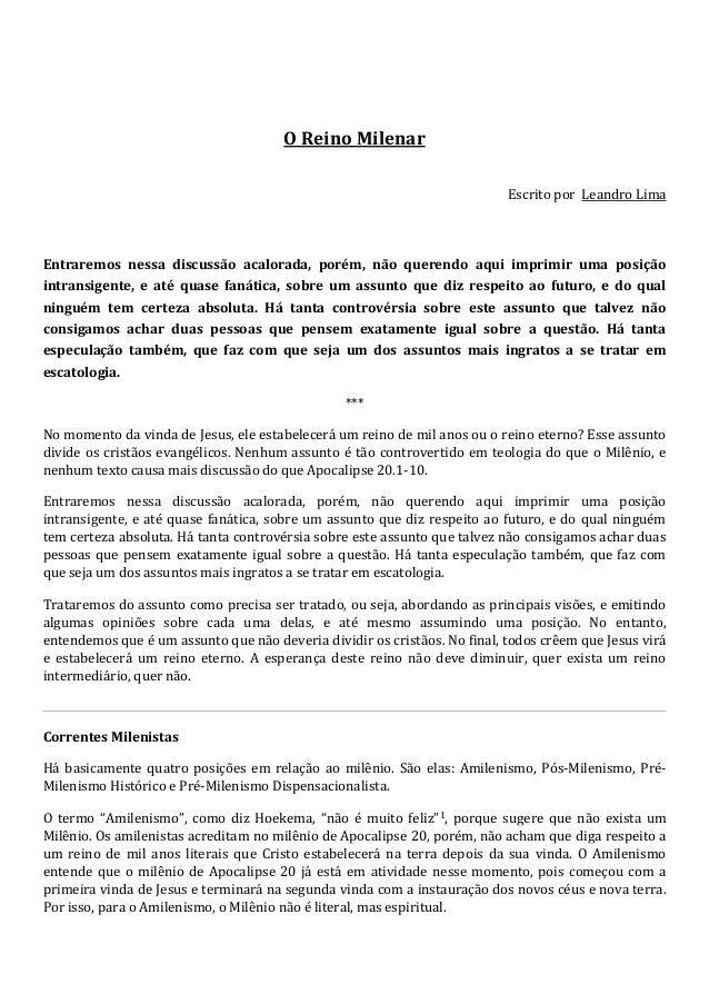 O Reino Milenar  Escrito por Leandro Lima  Entraremos nessa discussão acalorada, porém, não querendo aqui imprimir uma pos...