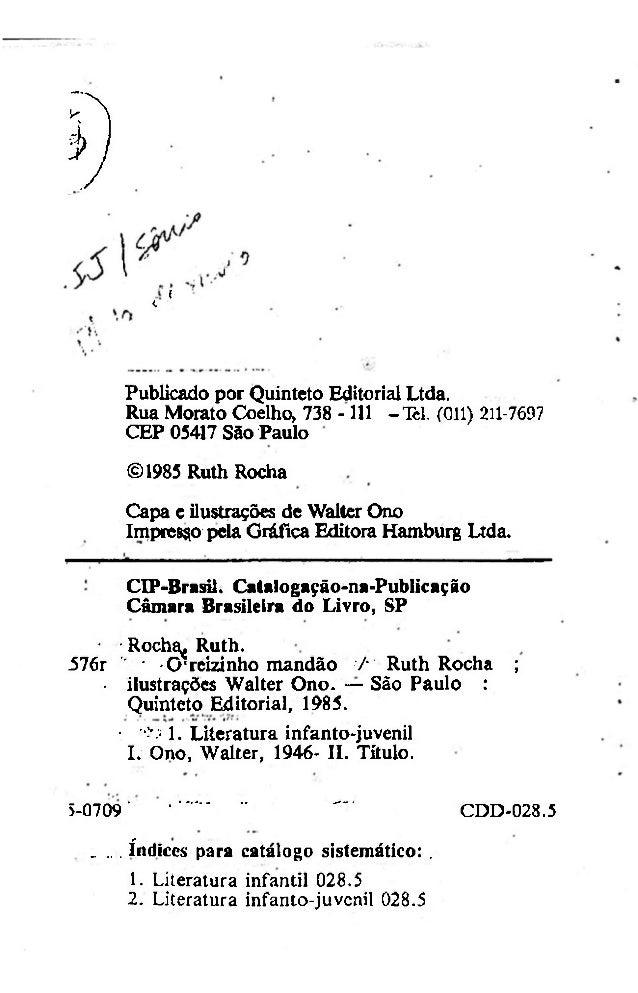 . 9  <  i  Publicado por Quinteto Editorial Ltda. Rua Morato Coelho, 738 -111 -Tel. (011) 211-7697 CEP 05417 São Paulo ©19...