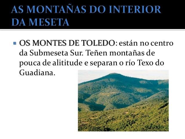    Situada no norte, é o límite de Castela e    León con Asturias e Cantabria.   Está formada por serras de cumes altos ...