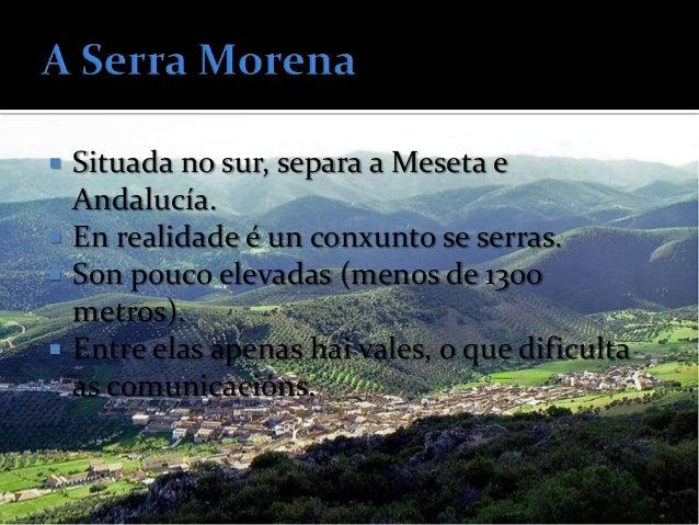    No norte, entre País    Vasco e Navarra.   Teñen pouca    altitude e cumes en    pico.   Como o pico    Aitzkorri (1...