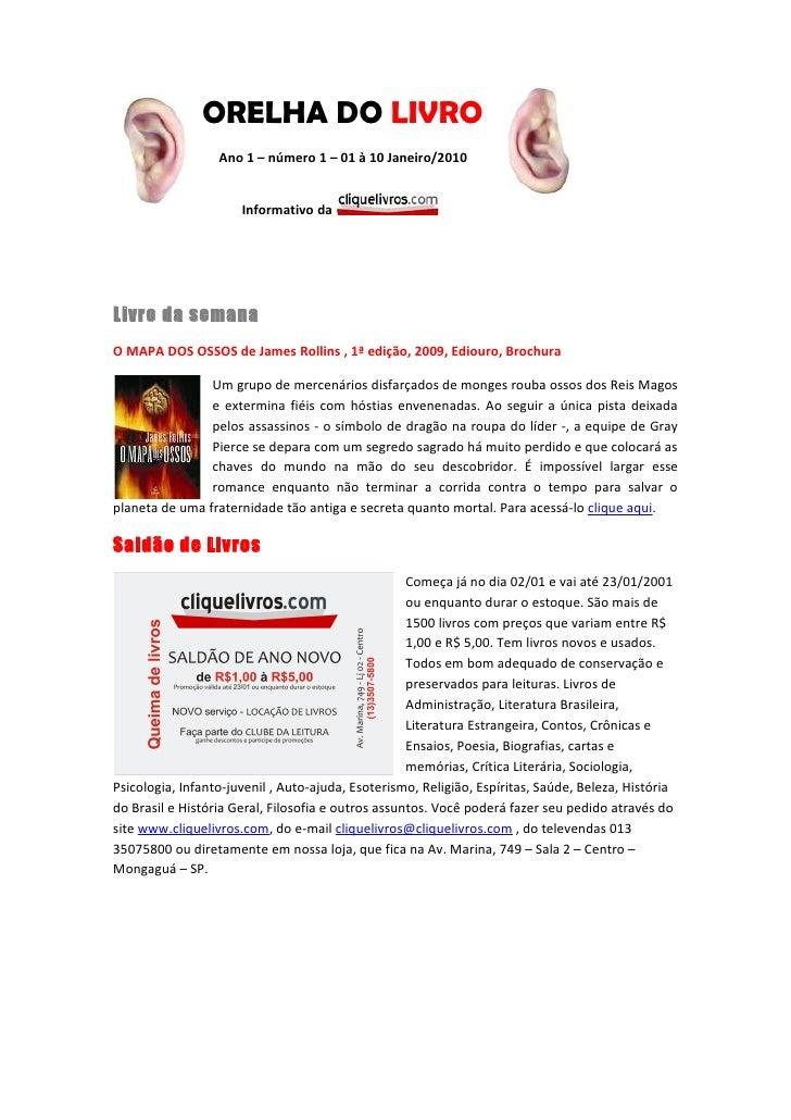 ORELHA DO LIVRO                   Ano 1 – número 1 – 01 à 10 Janeiro/2010                         Informativo da     Livro...