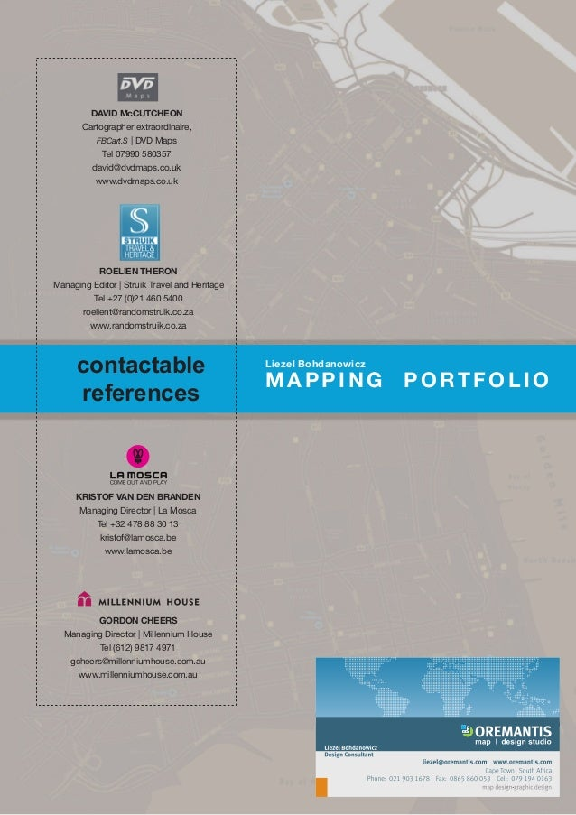 MAPPING PORTFOLIO Liezel Bohdanowicz DAVID McCUTCHEON Cartographer extraordinaire, FBCart.S | DVD Maps Tel 07990 580357 da...