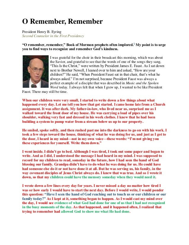 """O Remember, RememberPresident Henry B. EyringSecond Counselor in the First Presidency""""O remember, remember,"""" Book of Mormo..."""