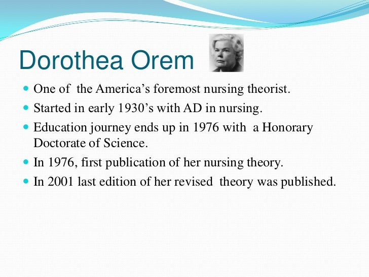 orems general theory of nursing is composed of three constructs Dorothea e orem's contribution to nursing theory: which means the theory covers a broad scope with general concepts by dorothea orem fall into one of three.