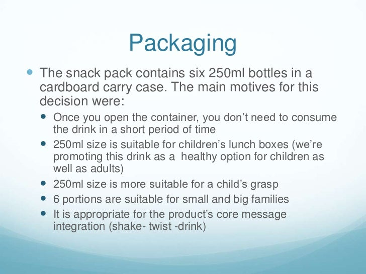 Packaging<br />The snack pack contains six 250ml bottles in a cardboard carry case. The main motives for this decision wer...