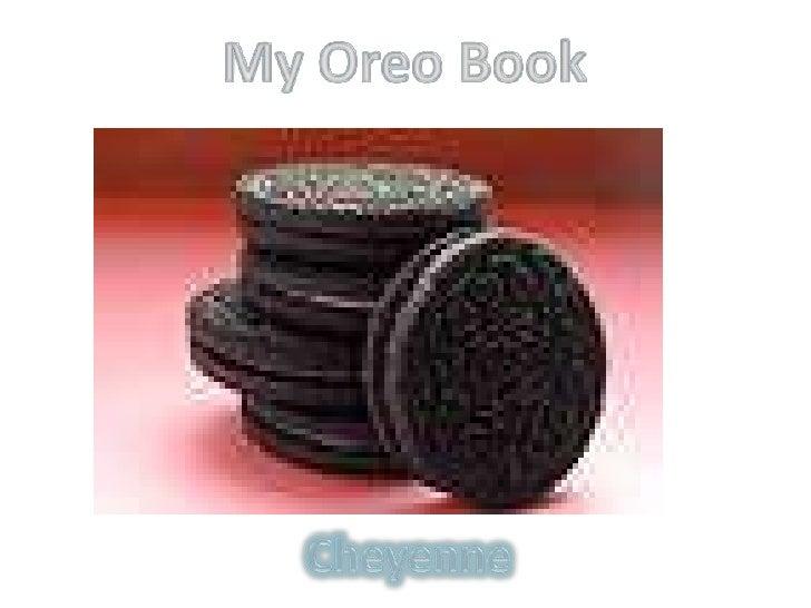 My Oreo Book<br />Cheyenne <br />