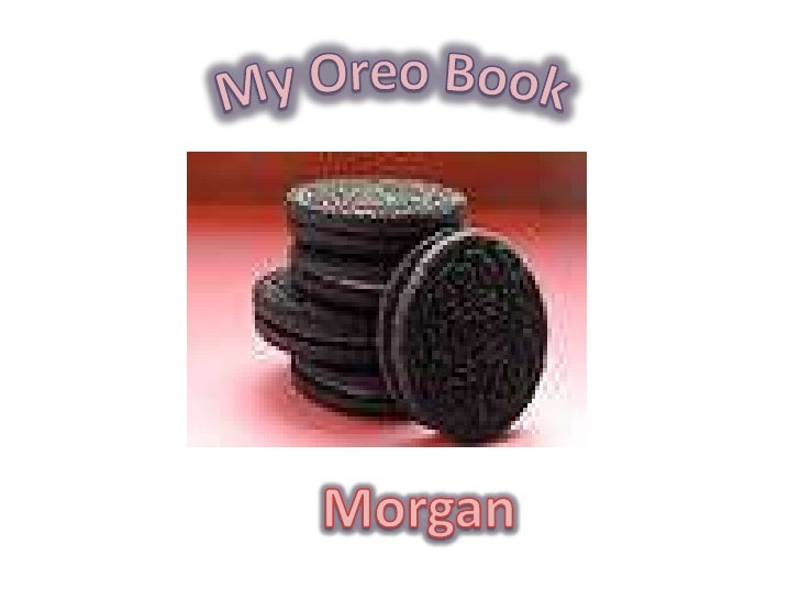 My Oreo Book<br />Morgan<br />