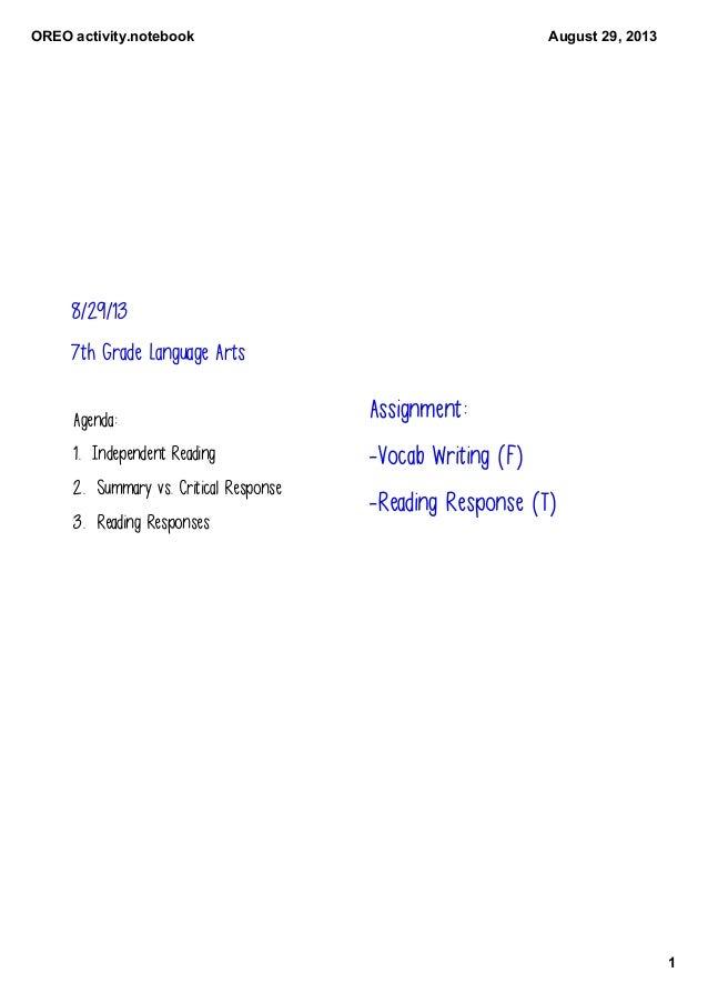 OREOactivity.notebook 1 August29,2013 8/29/13 7th Grade Language Arts Agenda: 1. Independent Reading 2. Summary vs. Cri...