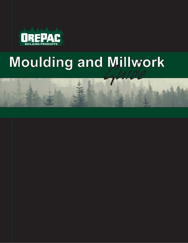 Moulding And Millwork Catalog : Orepac moulding and millwork guide