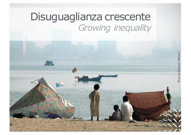 PhotobyShreyansBhansali Growing inequality Disuguaglianza crescente