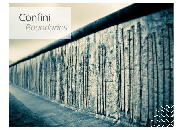PhotobyMike Confini Boundaries