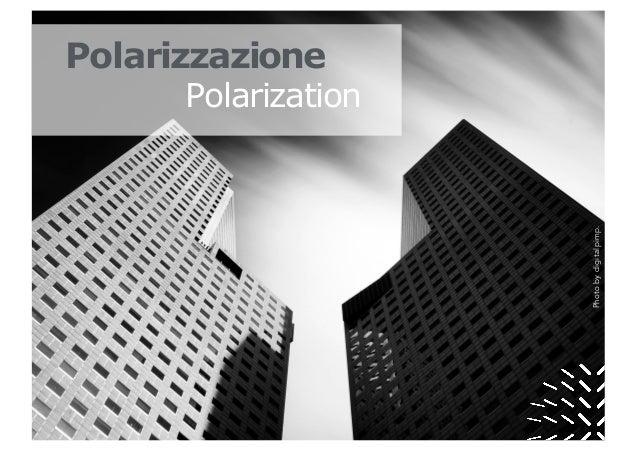 Photobydigitalpimp. Polarizzazione Polarization