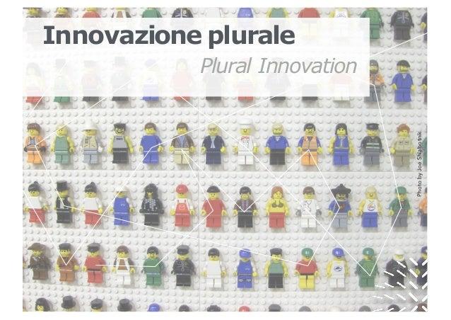 Joe Shlabotnik Plural Innovation Innovazione plurale PhotobyJoeShlabotnik