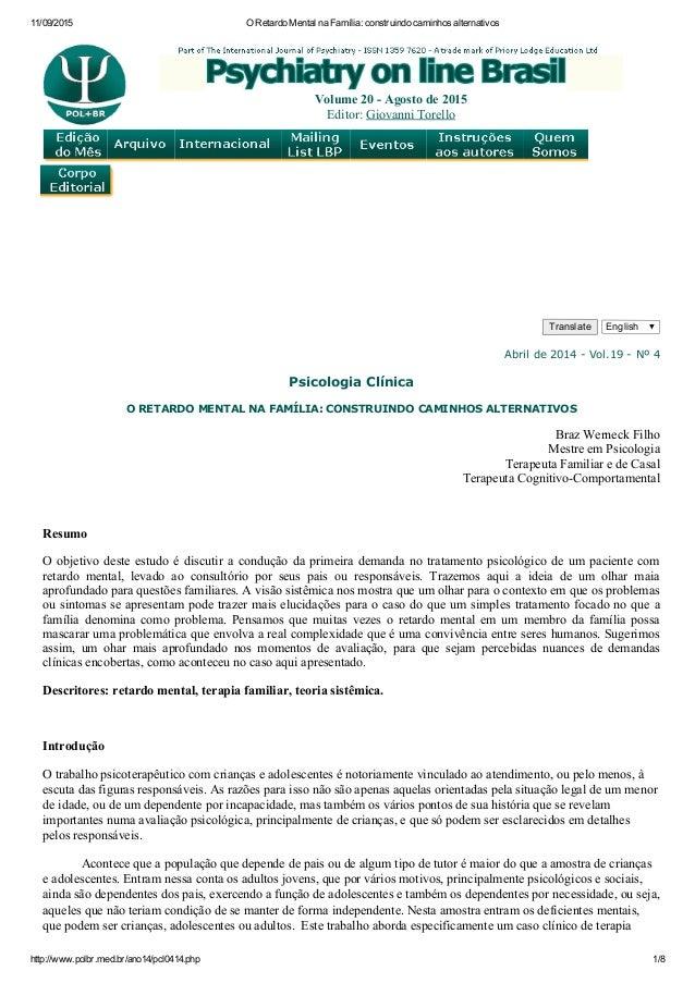 11/09/2015 ORetardoMentalnaFamília:construindocaminhosalternativos http://www.polbr.med.br/ano14/pcl0414.php 1/8  ...