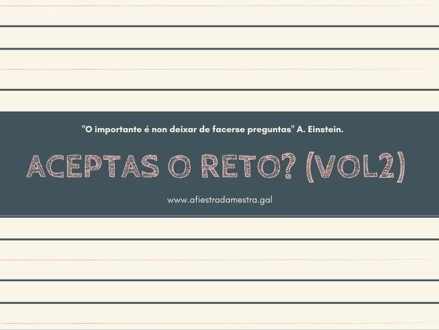 ACEPTAS O RETO? (VOL2)