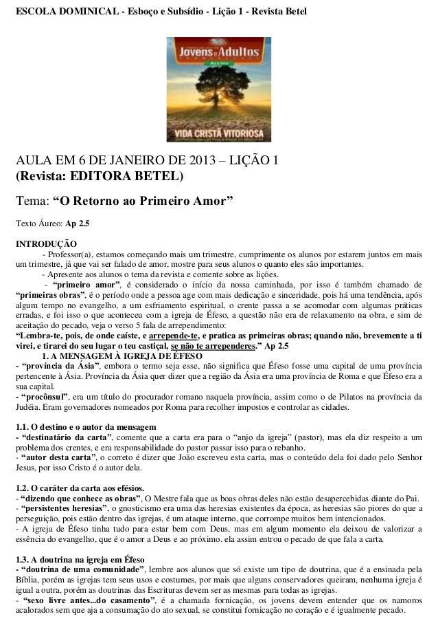 ESCOLA DOMINICAL - Esboço e Subsídio - Lição 1 - Revista BetelAULA EM 6 DE JANEIRO DE 2013 – LIÇÃO 1(Revista: EDITORA BETE...