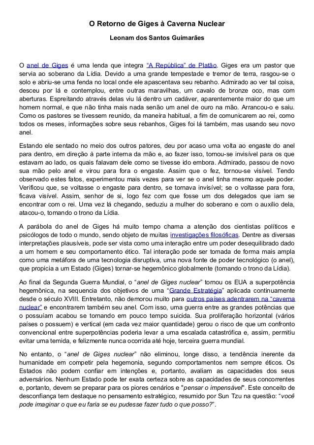 """O Retorno de Giges à Caverna Nuclear Leonam dos Santos Guimarães O anel de Giges é uma lenda que integra """"A República"""" de ..."""