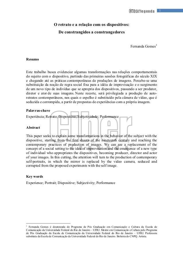 1legenda O retrato e a relação com os dispositivos: De constrangidos a constrangedores Fernanda Gomes1 Resumo Este trabalh...