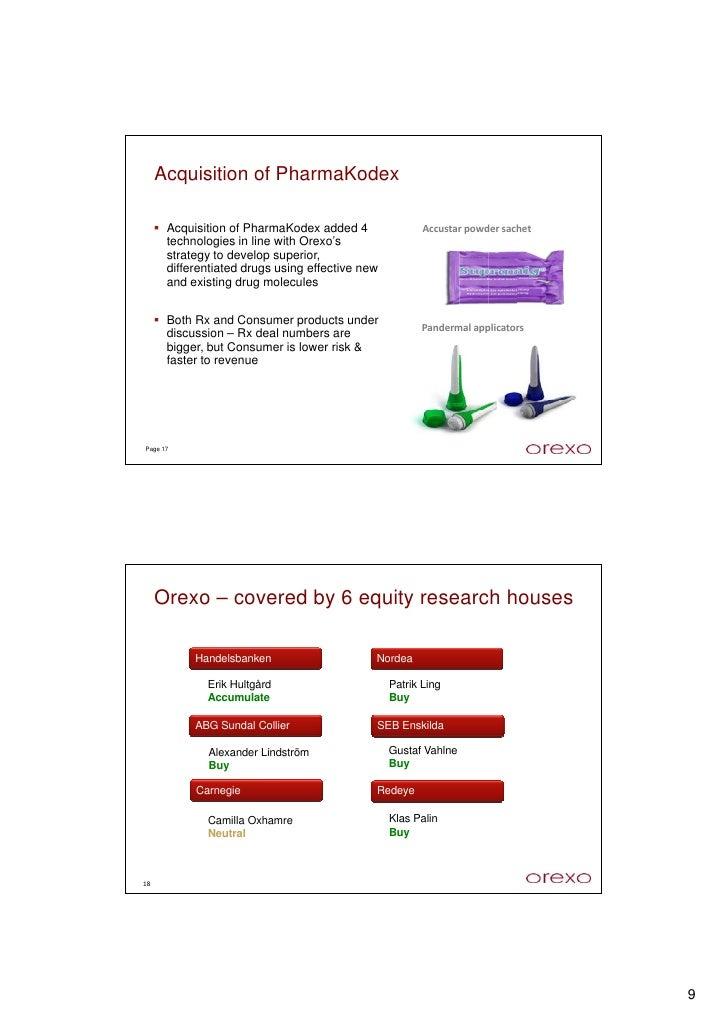 Acquisition of PharmaKodex        Acquisition of PharmaKodex added 4                Accustarpowdersachet       technolog...